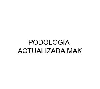 PODOLOGIA ACTUALIZADA MAK